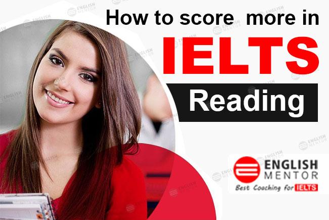 how to score high in IELTS reading module